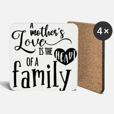 Mother A mother s love is gift Mother Mother's Day Mother - Coasters