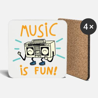 Music Music is fun - Coasters