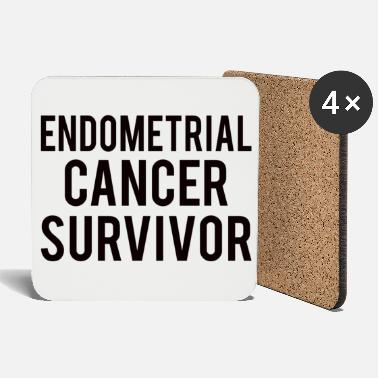 Endometrial Cancer Survivor Endometrial Cancer: Endometrial Cancer Survivor - Coasters
