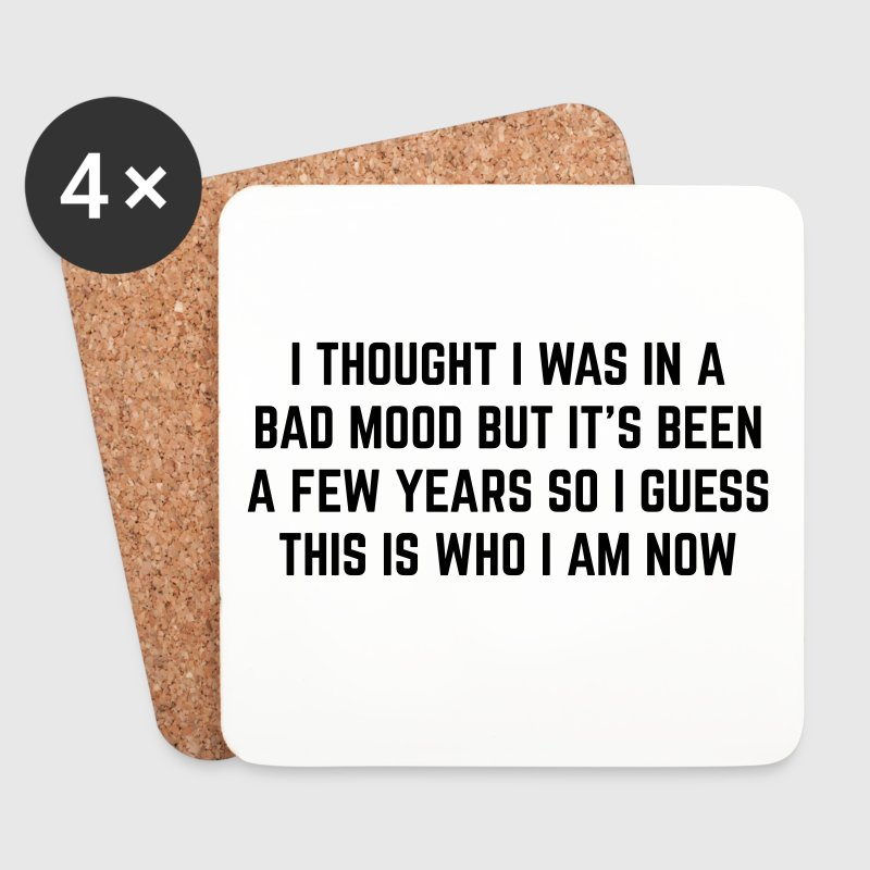 Bad Mood Funny Quote - Coasters (set of 4)
