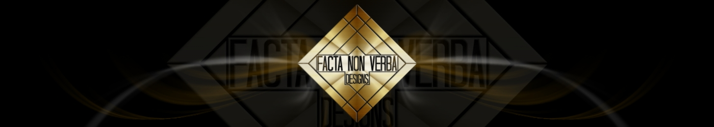 Showroom - Facta Non Verba Designs