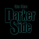 On The Darker Side