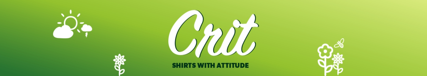 Showroom - CRIT Shirts with attitude