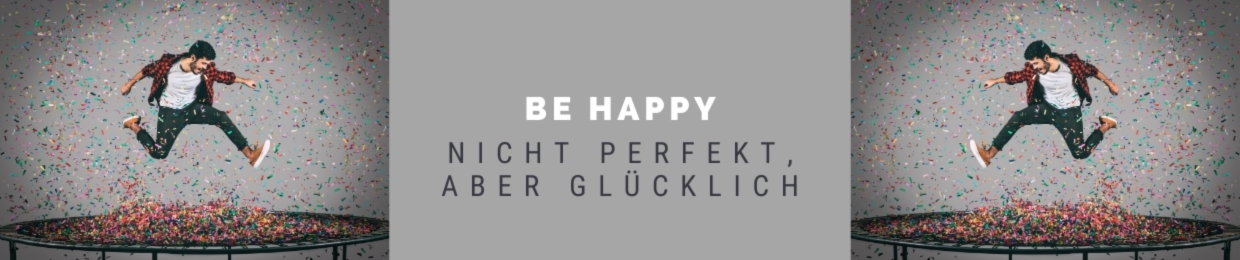 Showroom - Be happy - Einfach gluecklich