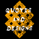 Quotes and designs