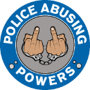 Police Abusing Powers