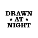 drawn at night