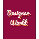 Designer World