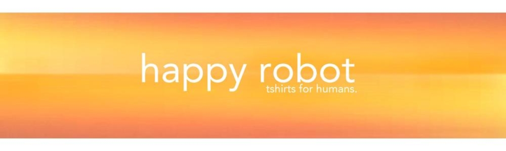 Showroom - HappyRobotTees