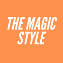 The Magic Style