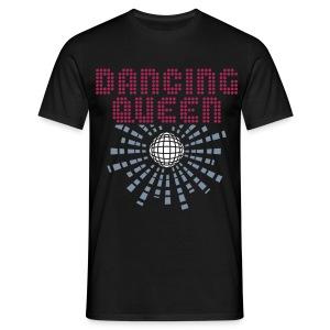 dancing queen - Men's T-Shirt