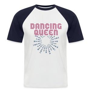 dancing queen - Men's Baseball T-Shirt