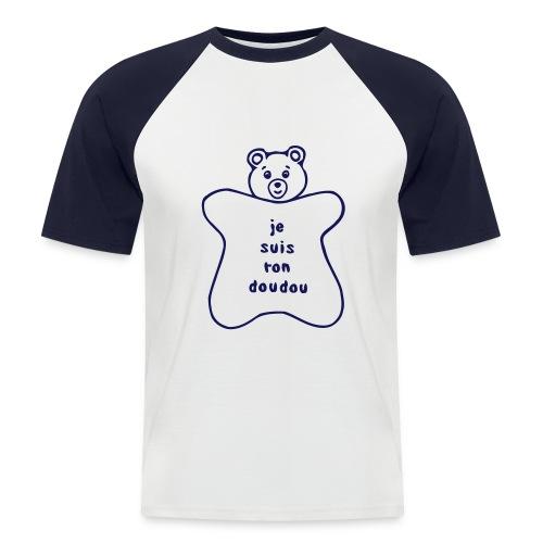 Je suis ton doudou - T-shirt baseball manches courtes Homme