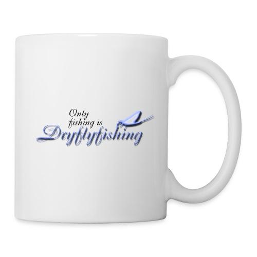 Only fishing is dryflyfishing - Muki