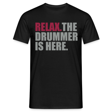 Zwart Relax the drummer is here T-shirts