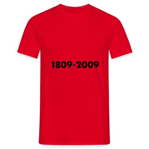 1809-2009, Flockdruck Schwarz, verschiedene Farben - Männer T-Shirt