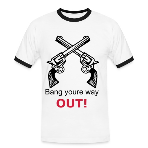 Bang youre way out! - Kontrast-T-shirt herr