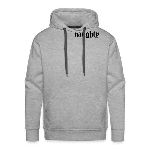 naughty - Men's Premium Hoodie