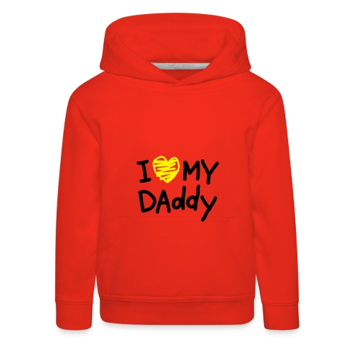 I love my Daddy - Kinder Premium Hoodie