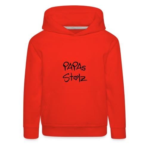 Papas Stolz - Kinder Premium Hoodie