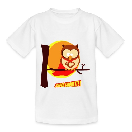 Super Chouette - t-shirt enfant - T-shirt Ado