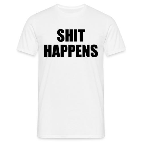 Männer T-shirt - mit motiv: V: -bild- [SHIT HAPPENS] - Männer T-Shirt