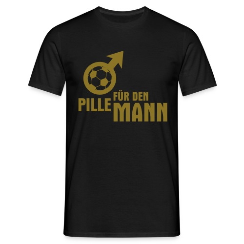 Pille für den Mann T-Shirt - Männer T-Shirt