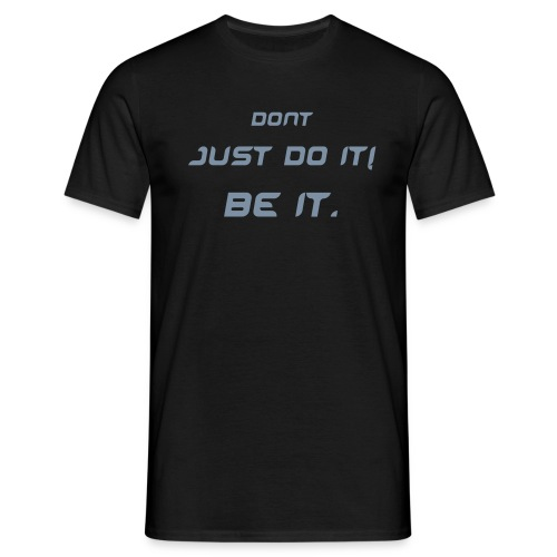 Don't Just Do It (Kings) - Men's T-Shirt