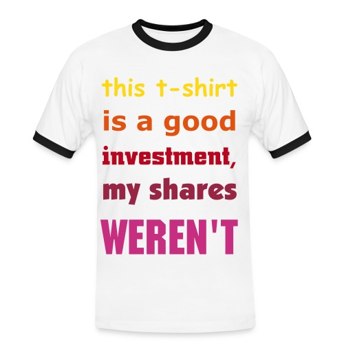 this t-shirt is a good investment - Mannen contrastshirt