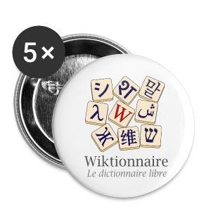 Badges Wiktionnaire - Badge moyen 32 mm