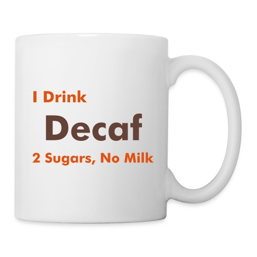 Work Mug - Decaf, 2 sugars, no milk - Mug