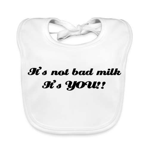 It's not bad milk - Baby biosmekke