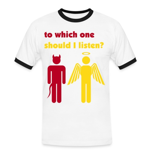 to which one should I listen? - Mannen contrastshirt