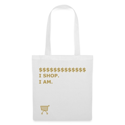 I SHOP. I AM. - Tote Bag