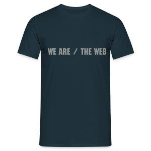 WE ARE / THE WEB - Men's T-Shirt