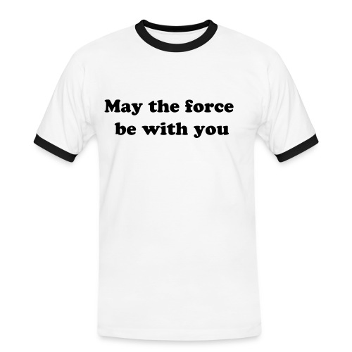 May the force be with you (bigger size) - Kontrast-T-shirt herr