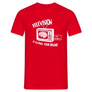 Television is eating your brain! - Men's T-Shirt