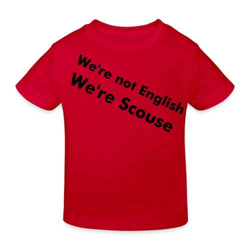 Scouse - Kids' Organic T-Shirt