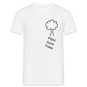 Plant more Trees - Mannen T-shirt