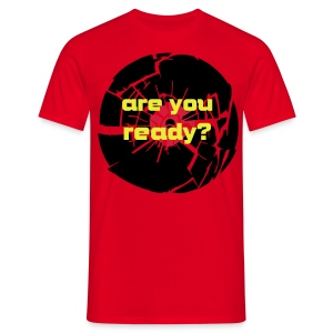 are you ready? - Camiseta hombre