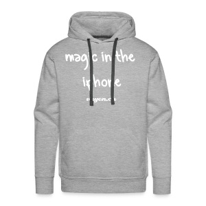 Magic in the iphone  - Men's Premium Hoodie
