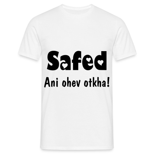 Men's T-Shirt - Safed is a city in Israel and a center for Kabbalah. Ani ohev otkha means I love you in hebrew.