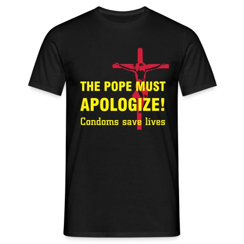 The Pope must apologize! - Men's T-Shirt