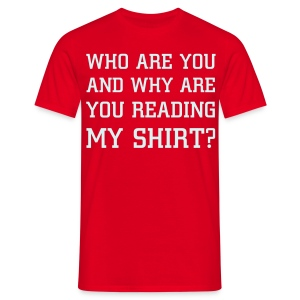 WHOAREYOU - Men's T-Shirt