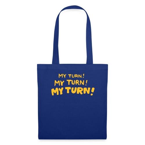 My Turn! - Stoffbeutel