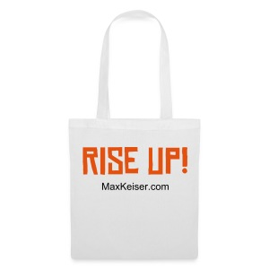 The MaxKeiser.com Rise Up (text orange) Tote - Tote Bag