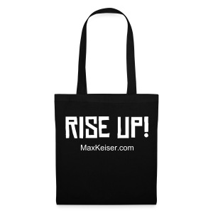 The MaxKeiser.com Rise Up (text white) Black Tote - Tote Bag