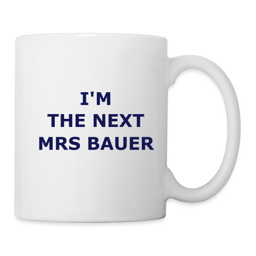 'Next Mrs Bauer' mug - Mug