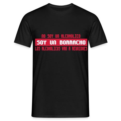 SOY UN BORRACHO M1 - Camiseta hombre
