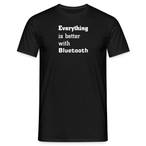 Everything is better with Bluetooth - Camiseta hombre
